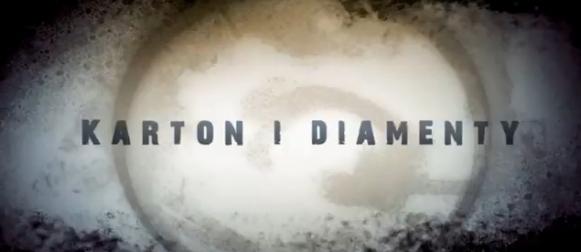 Karton i Diamenty – kolejna produkcja 2013