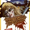 Złapane w sieci #108 – DON'T GO IN THE WOODS (1981)