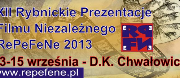 XII Rybnickie Prezentacje Filmu Niezależnego od 13 do 15 września