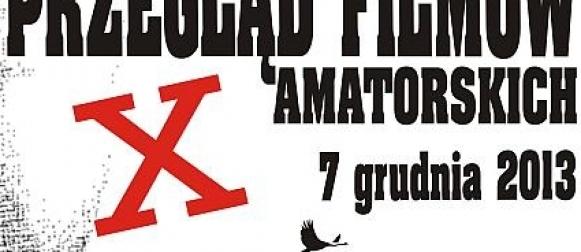 10. Przegląd Filmów Amatorskich Łapa 2013