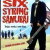 Złapane w sieci #132 – SIX-STRING SAMURAI (1998)