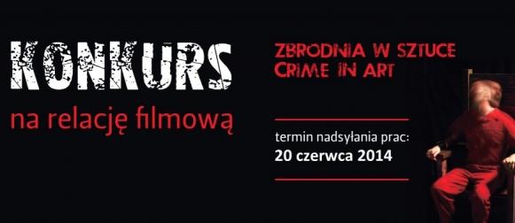 Zbrodnia w sztuce – konkurs filmowy