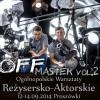 OFFmaster vol.2 Ogólnopolskie Warsztaty Reżysersko-Aktorskie