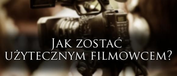 Zza miedzy #1 – Jak zostać użytecznym filmowcem?