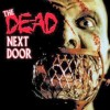 Złapane w sieci #169 – THE DEAD NEXT DOOR (1989)