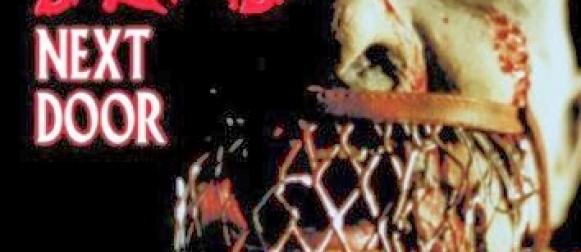 Złapane w sieci #169 – THE DEAD NEXT DOOR (1989)