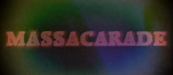 MASSACARADE teaser