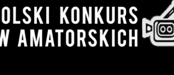 Ogólnopolski Konkurs Filmów Amatorskich KLAPS