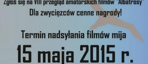 VIII Przegląd Amatorskich Filmów Uczniowskich Albatrosy