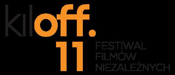 Zgłoś film na 11. Festiwal Filmów Niezależnych kiloff!