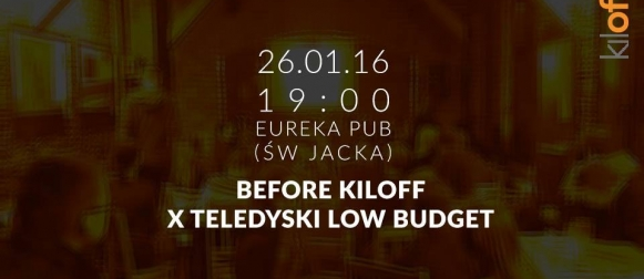 Before kiloff x teledyski low budget