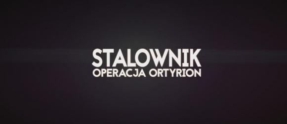 Stalownik: Operacja Ortyrion (2016) Trailer #2