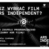 Wybierz swój film na Ars Independent 2018