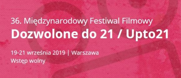 """36. edycja Festiwalu Filmowego """"Dozwolone do 21″"""