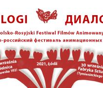 """II Polsko-Rosyjski Festiwal Filmów Animowanych """"Dialogi"""""""