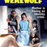 my moms a werewolf
