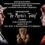 ZAPROSZENIE- film The Merlin's Teddy