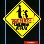 Beware children at play poster