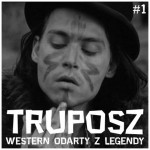 truposz western odarty z legendy