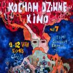 Festiwal Filmowy Kocham Dziwne Kino vol.7 - plakat